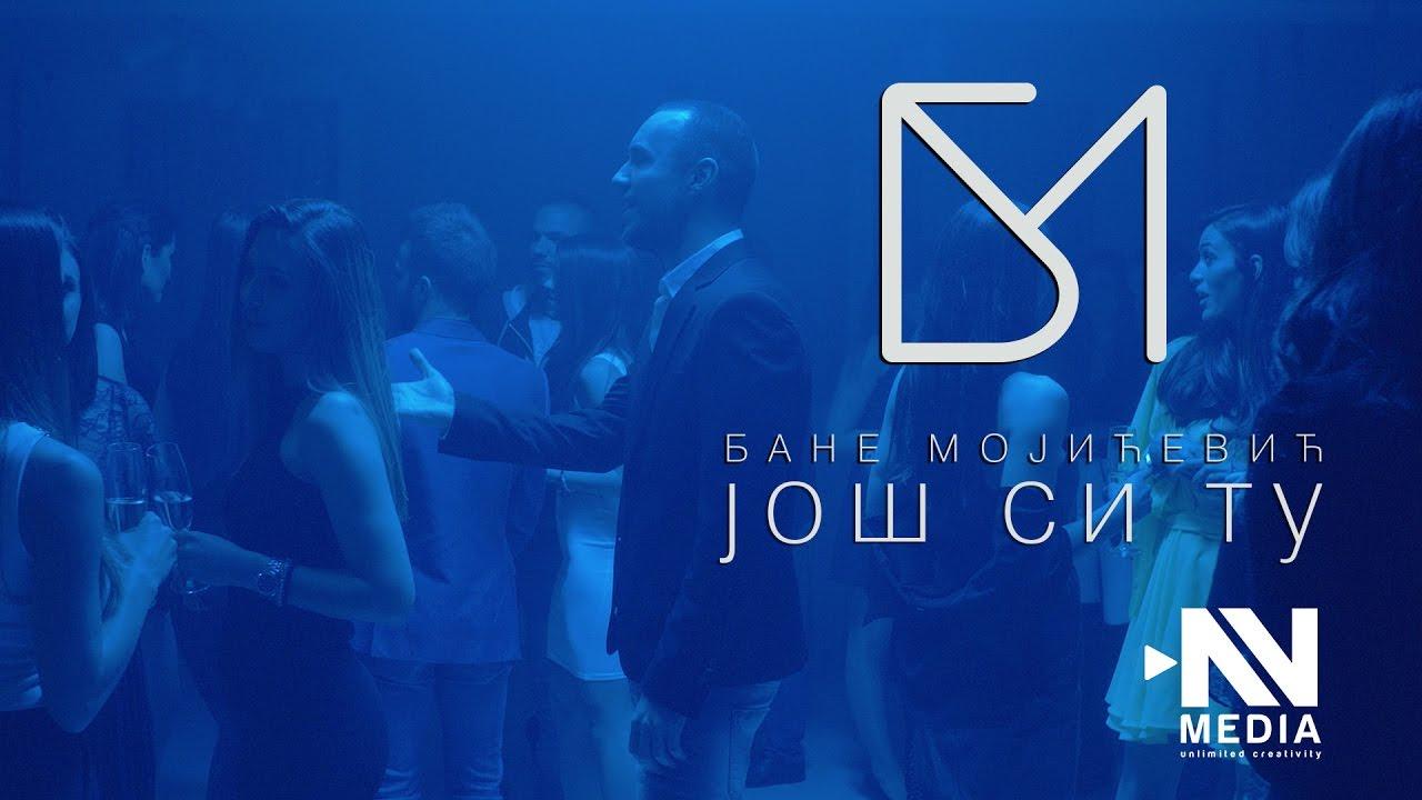 Još si tu – Branislav Mojićević Bane – nova pesma