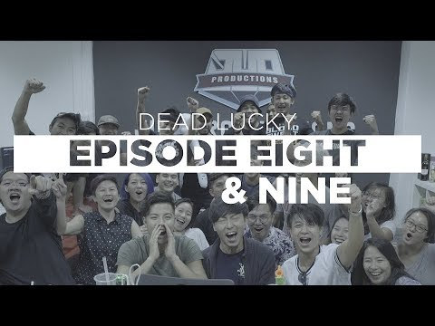 Dead Lucky Ep 8 & 9 - Behind the Scenes - Final Episode!
