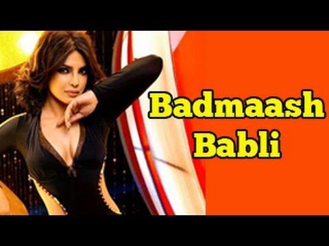 Priyanka Chopra's Badmaash Babli to air on 15th Ma