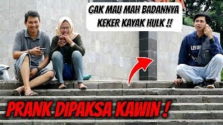 Video DIPAKSA KAWIN | Prank Indonesia MP3, 3GP, MP4, WEBM, AVI, FLV Januari 2019
