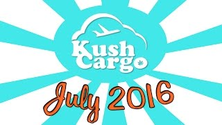 KUSH CARGO UNBOXING!! (July 2016) by Strain Central