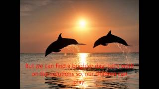 I've put in this song appropriate photos and even a subtitling put in! Mother nature needs us with lyrics. The song is by The PJ GRAND band.