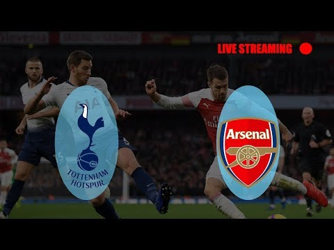 Live Streaming Tottenham Vs Arsenal EPL 02/03/2019