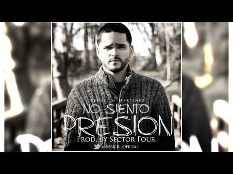 Sencillo Martinez - No Siento Presion (Prod By Sector Four)