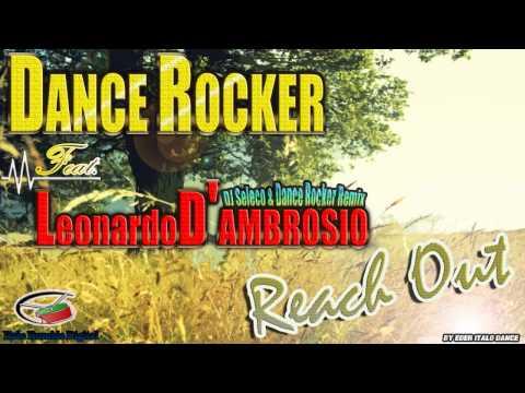 Dance Rocker feat. Leonardo D'Ambrosio - Reach Out (DJ Seleco & Dance Rocker Remix)By Eder