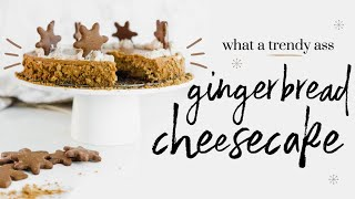 GINGERBREAD CHEESECAKE∙  baking with meghan  ∙ BAKEMAS DAY 10 by Meghan Rienks