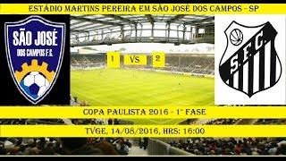 Copa Paulista 2016 - 1º FASE Estádio Martins Pereira Em São José dos Campos - SP São José FC 1 x 2 Santos B...