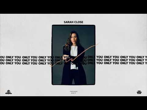 Sarah Close - Only You (Official Audio)