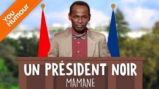 MAMANE - Un président noir