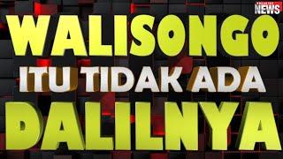 Video WALI SONGO  ITU TIDAK ADA  DALILNYA ... MP3, 3GP, MP4, WEBM, AVI, FLV Oktober 2018