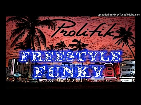 prolifik-freestyle-funky