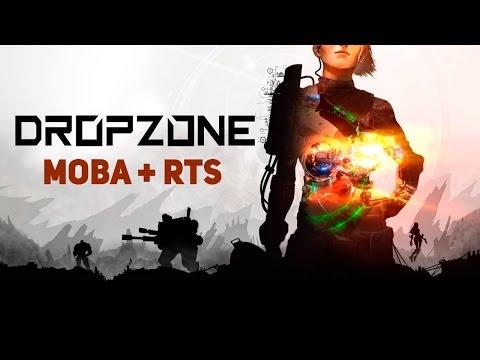 DropZone = MOBA + RTS