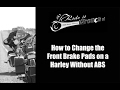 How to Change the Front Brake Pads on a Harley Davidson
