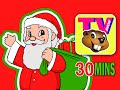 """Christmas Special"" 30 Mins | Santa Rudolph Frosty Jingle Bells + Carols | BBTV | Kids Nursery Songs"