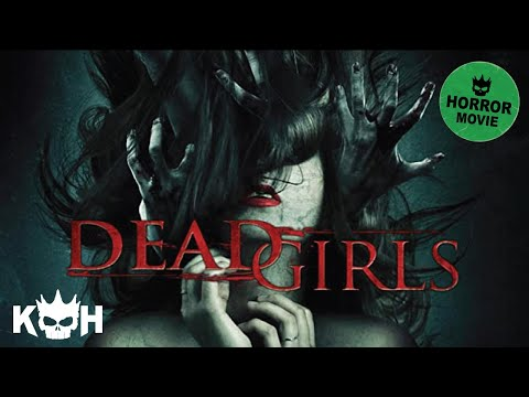 Dead Girls |  FREE Full Horror Movie
