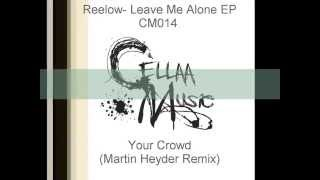 CM0014 Reelow - Leave Me Alone (Martin Heyder Remix)