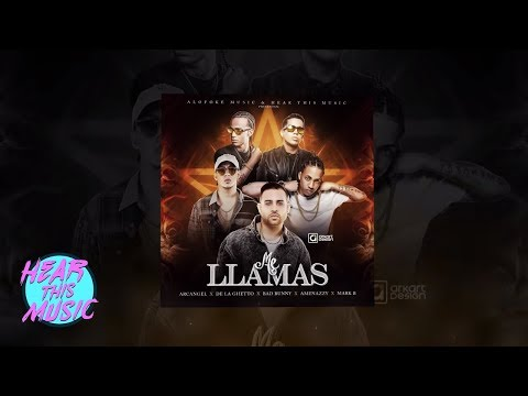 Arcangel - Me Llamas ft. De La Ghetto, Bad Bunny, El Nene La Amenaza