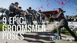 9 Epic Groomsmen Poses