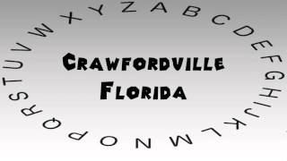 Crawfordville (FL) United States  City pictures : How to Say or Pronounce USA Cities — Crawfordville, Florida