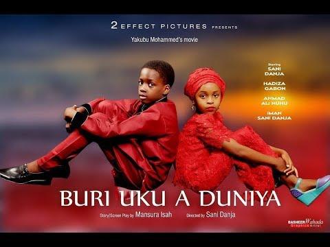 BURI UKU A DUNIYA TEASER 2019 NEW HAUSA FILM