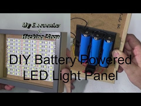 DIY Battery Powered Portable LED Light Panel (MEHS) Episode 54