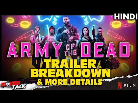 ARMY OF THE DEAD - Teaser Breakdown & More Details [Explained In Hindi]