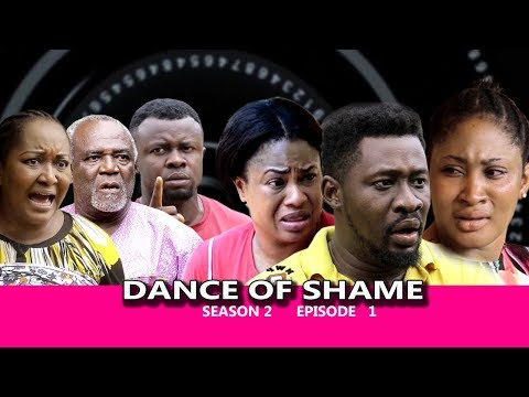 Dance Of Shame Season 2 (episode 1) - 2018 Latest Nigerian Nollywood TV Series Full HD
