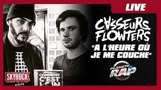 """Casseurs Flowters """"A l'heure où je me couche"""" #PlanèteRap"""