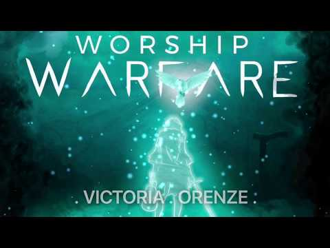 "WORSHIP WARFARE. October 7, 2017. VICTORIA ORENZE. "" THE REVERENTIAL  FEAR OF THE LORD"""