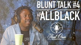 BLUNT TALK EP.3: ALLBLACK INTERVIEW by The Cannabis Connoisseur Connection 420
