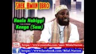 Haala Nabiyyi Kenya Saw By Shek Amiin Ibro