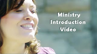 Ministry Introduction