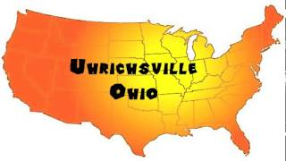 Uhrichsville United States  city pictures gallery : How to Say or Pronounce USA Cities — Uhrichsville, Ohio