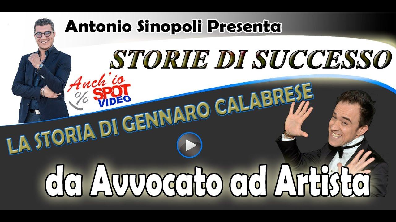 La storia di successo di Gennaro Calabrese