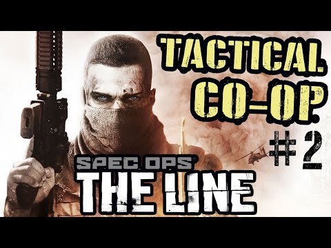 [F.I.S.T] Using 🔥 Real Military Tactics 🔥 In SPEC OPS: THE LINE CO-OP | Part 2 (Tactical Gameplay)