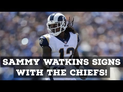 Sammy Watkins Signs With Kansas City Chiefs! Reaction & Full Analysis!