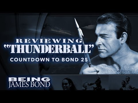Reviewing 'Thunderball': Countdown to Bond 25