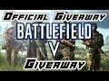 ????Live - Official GIVEAWAY STREAM- Battlefield V - BFV - BF 5 -1 Multiplayer Gameplay  - EA - Origin