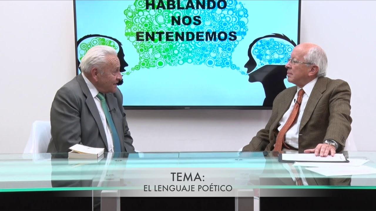 HABLANDO NOS ENTENDEMOS - INVITADO DR JULIO PAZOS TEMA EL LEGUANJE POÉTICO