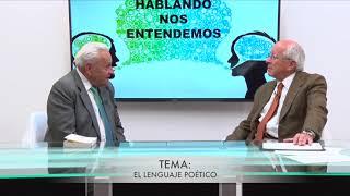HABLANDO NOS ENTENDEMOS – INVITADO DR JULIO PAZOS TEMA EL LEGUANJE POÉTICO