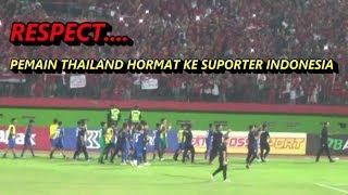 Video RESPECT.. Pemain Thailand keliling lapangan beri hormat ke penonton - Indonesia vs Thailand MP3, 3GP, MP4, WEBM, AVI, FLV Oktober 2018