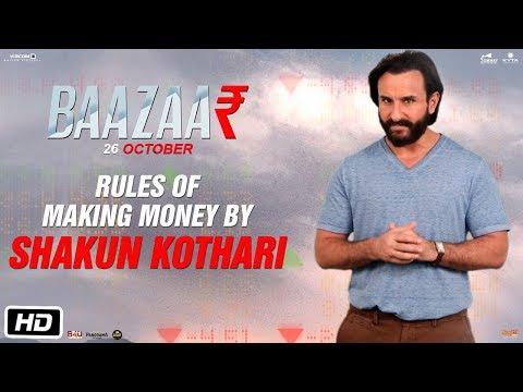 Baazaar | Rules Of Making Money | Saif | Rohan |  Radhika | Chitrangda | 26th October 2018
