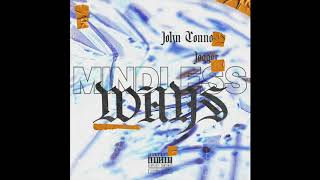 John Connor ~ Mindless Ways (feat. Jogger) {Official Audio}