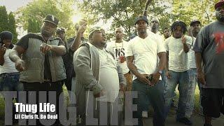 Lil Chris ft. Bo Deal - Thug Life (Music Video)