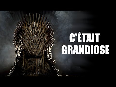 C'ÉTAIT GRANDIOSE - GAME OF THRONES FINAL