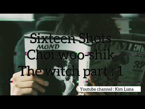 Choi woo-chik the witch part 1 fmv Sixteen shots