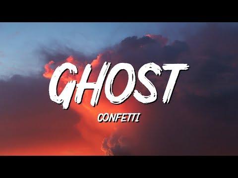 Confetti - Ghost (Lyrics)