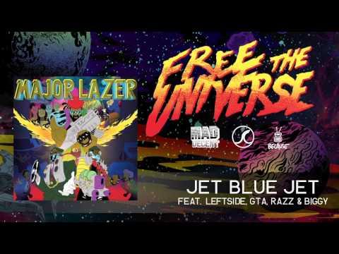 Major Lazer - Jet Blue Jet (feat. Leftside, GTA, Razz & Biggy) (Official Audio)
