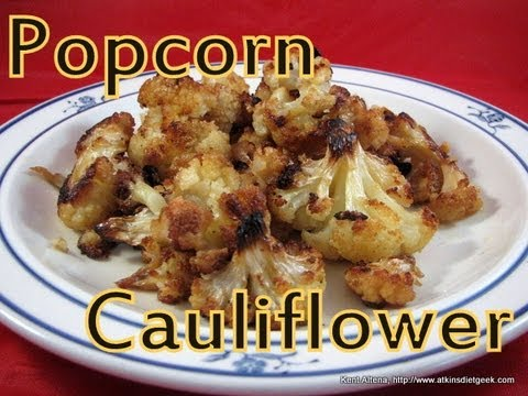 Atkins Diet Recipes: Low Carb Popcorn Cauliflower (IF)