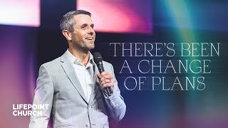 There's Been a Change of Plans | Pastor Daniel Floyd